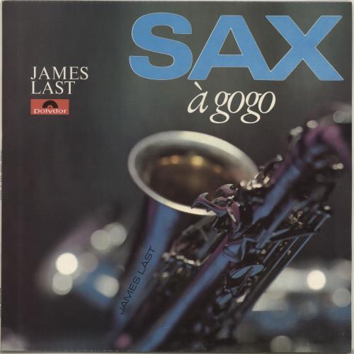 James Last Sax A Gogo UK vinyl LP 249121