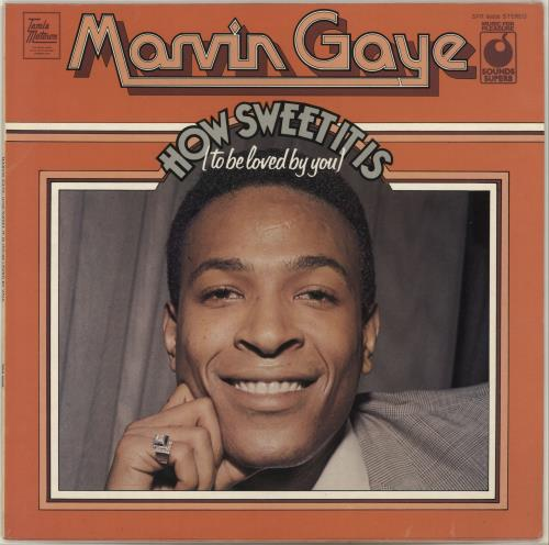 Marvin Gaye How Sweet It Is (To Be Loved By You) 1973 UK vinyl LP SPR90006