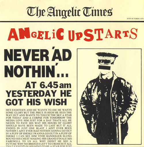Angelic Upstarts Never \'ad Nothin\' + Sleeve 1979 UK 7\