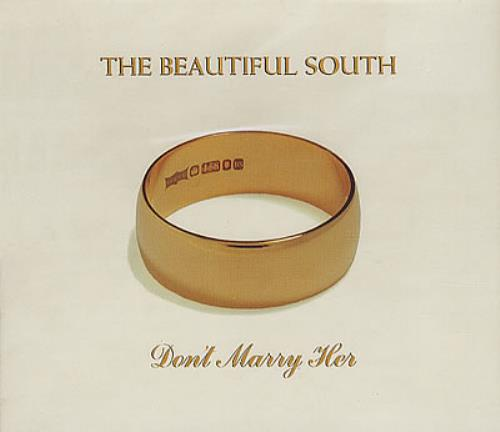 Beautiful South - Don't Marry Her LP