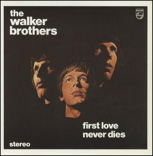"Image of The Walker Brothers First Love Never Dies 1982 UK 7"" vinyl IPS001"