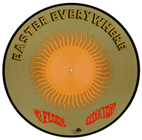 13th Floor Elevators Easter Everywhere Picture Disc LP (vinyl Picture Disc  Album) UK 13FPDEA312918