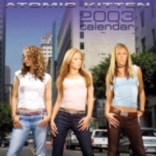 Atomic Kitten Calendar 2003 UK calendar (225235) MUS054