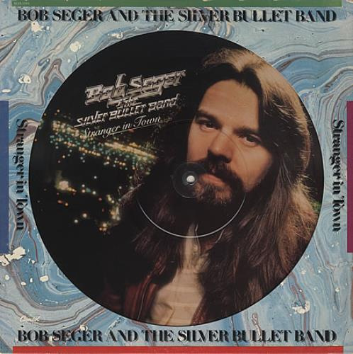 Bob Seger Stranger In Town Us Picture Disc Lp Vinyl