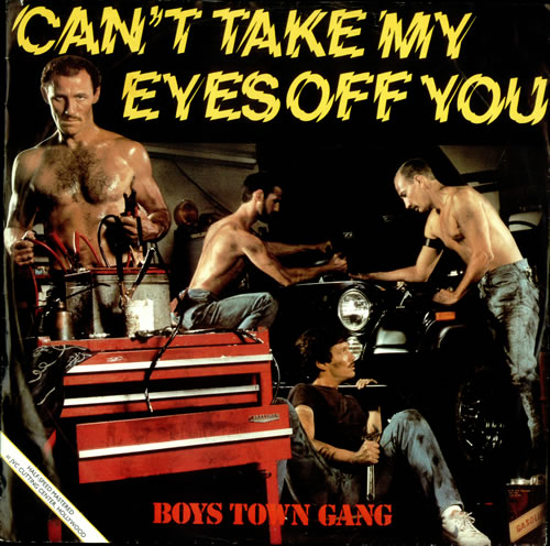 Boys Town Gang Can T Take My Eyes Off You Uk 12 Quot Vinyl