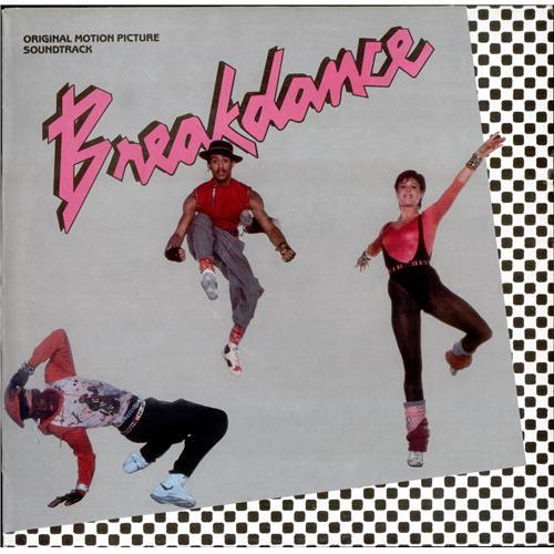Breakdance Movie Breakdance Uk Vinyl Lp Album Lp Record