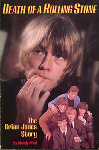Brian Jones Death Of A Rolling Stone The Brian Jones