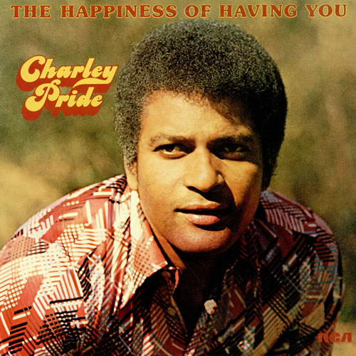 Charley Pride The Happiness Of Having You Uk Vinyl Lp
