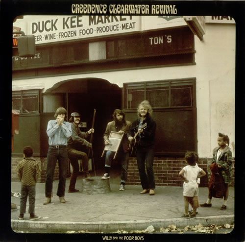 Creedence Clearwater Revival Willie And The Poor Boys