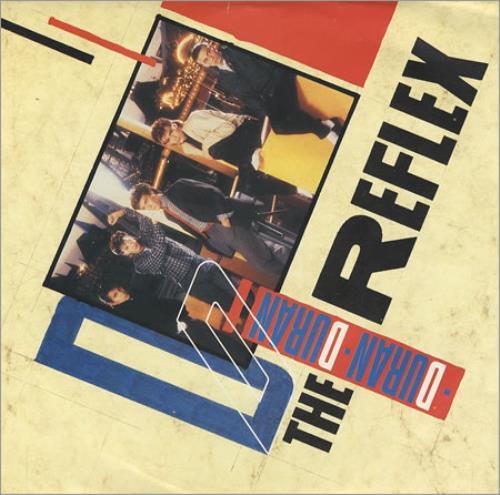 Duran Duran The Reflex French 7 Quot Vinyl Single 7 Inch