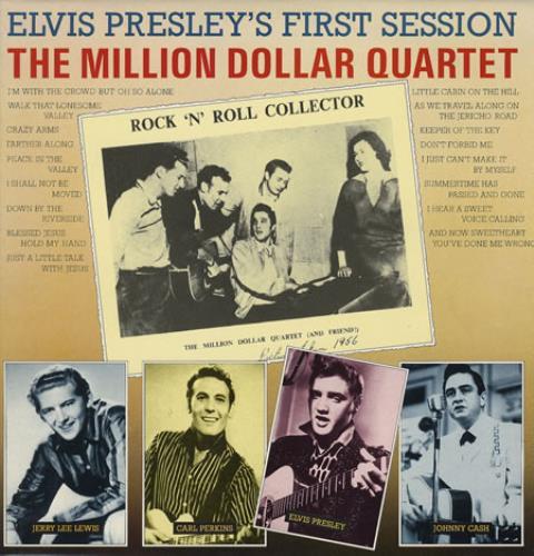 Elvis Presley First Session The Million Dollar Quartet