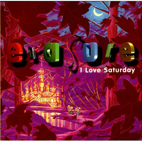 Erasure I Love Saturday
