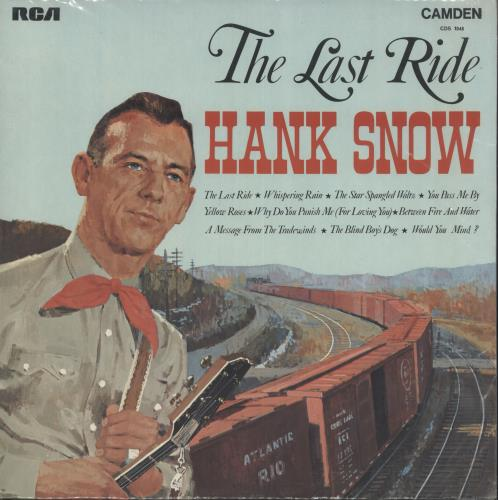Hank Snow The Last Ride Uk Vinyl Lp Album Lp Record 385409