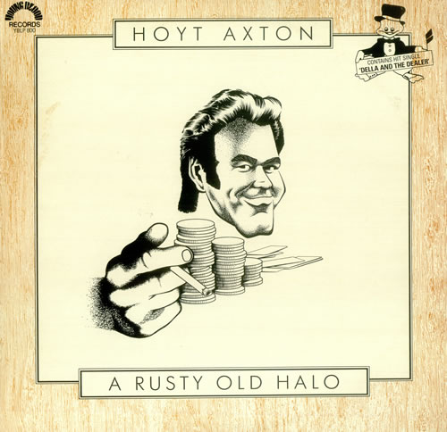 Hoyt Axton - Less Than The Song