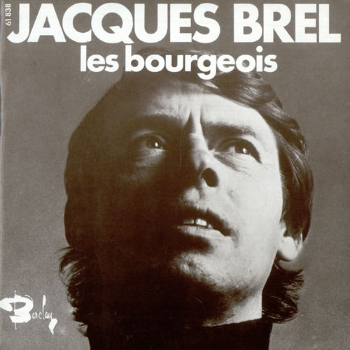 Jacques Brel Les Bourgeois French 7 Quot Vinyl Single 7 Inch