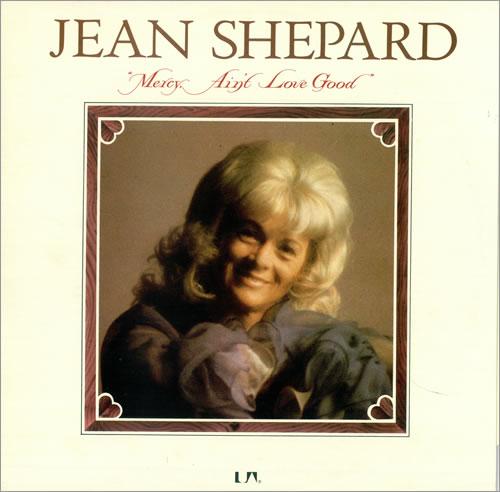 Jean Shepard Mercy Ain T Love Good Uk Vinyl Lp Album Lp