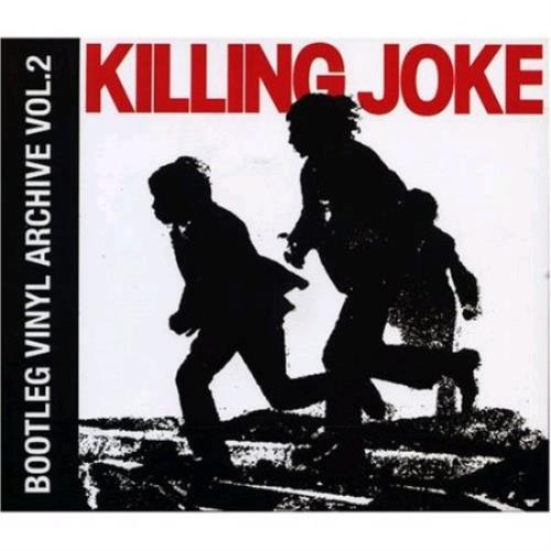 Killing Joke - Bootleg Vinyl Archive Vol.1