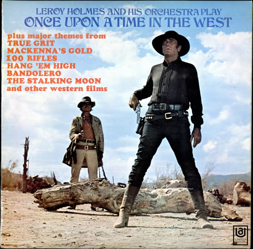 Leroy Holmes Once Upon A Time In The West UK Vinyl LP