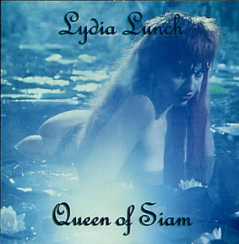Lydia Lunch Queen Of Siam Uk Cd Album Cdlp 299039