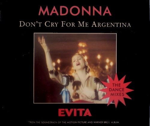 "Buy Here Pay Here Miami >> Madonna Don't Cry For Me Argentina - The Dance Mixes UK CD single (CD5 / 5"") (79443)"