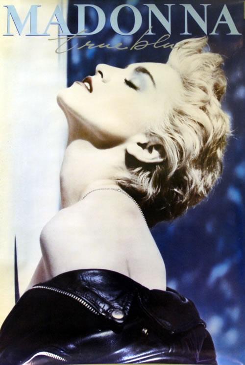 Madonna True Blue Us Promo Poster 216454