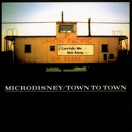 Image result for Microdisney ‎– Town To Town