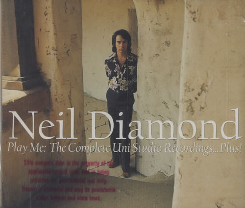 Neil Diamond Play Me The Complete Uni Studio Recordings