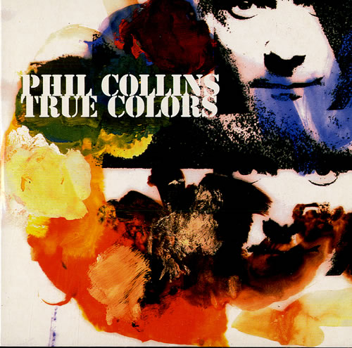Best Buy Imports >> Phil Collins True Colours UK Promo CD single (CD5 / 5 ...