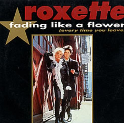 Roxette Fading Like A Flower French 7 Quot Vinyl Single 7