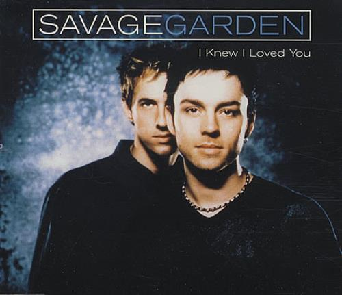 Savage garden i knew i loved you uk cd single cd5 5 196011 I want you savage garden lyrics