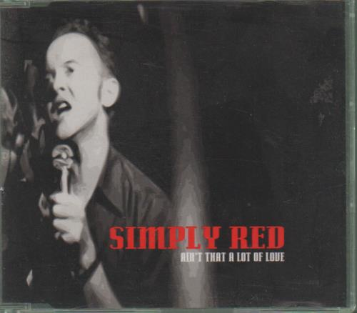 Simply red ain 39 t that a lot of love cd1 uk cd single for Simply singles