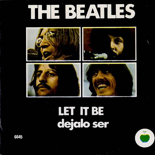 The Beatles Let It Be Dejalo Ser Mexican 7 Quot Vinyl Single