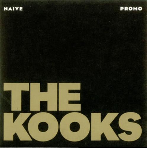 """The Kooks Naive: The Kooks Naive UK Promo CD Single (CD5 / 5"""") (427726"""
