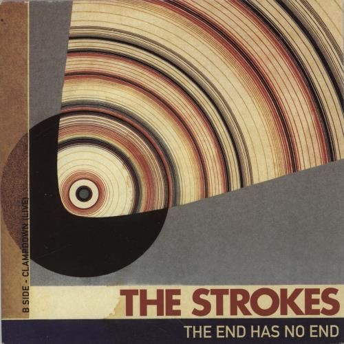 The Strokes The End Has No End Uk 7 Quot Vinyl Single 7 Inch