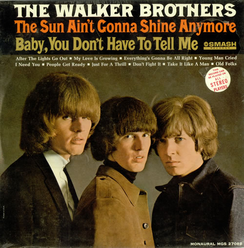 The Walker Brothers The Sun Ain T Gonna Shine Anymore