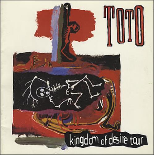 Toto Kingdom Of Desire Tour UK tour programme (23010)