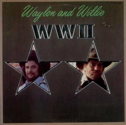 Waylon Jennings And Willie Nelson Wwii Us Vinyl Lp Album