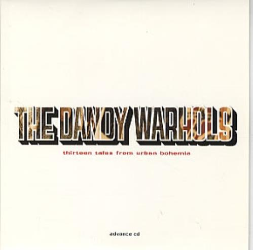 Dandy Warhols Thirteen Tales From Urban Bohemia Records