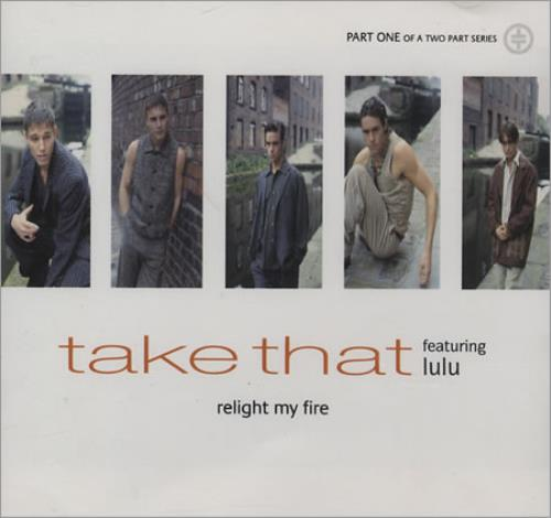 Take That Relight My Fire 1993 Uk Cd Single 74321167722