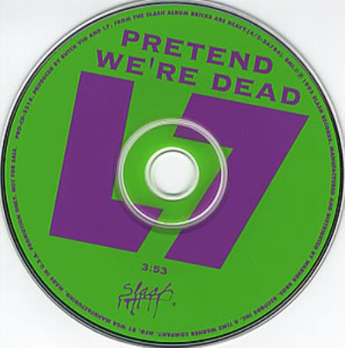 Click to view product details and reviews for L7 Pretend Were Dead 1992 Usa Cd Single Pro Cd 5518.