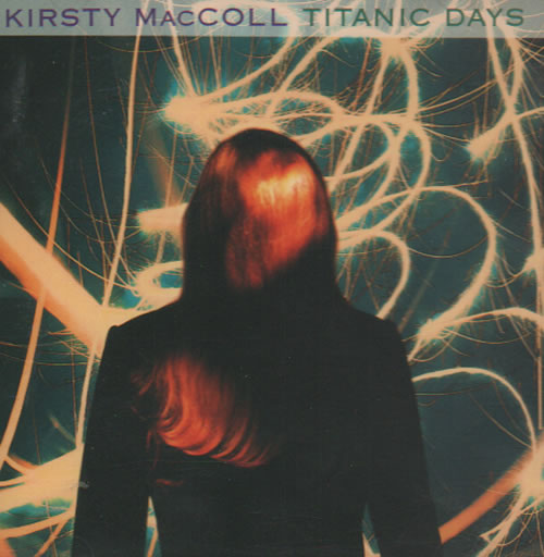 Click to view product details and reviews for Kirsty Maccoll Titanic Days 1992 German Cd Album 4509 947112.