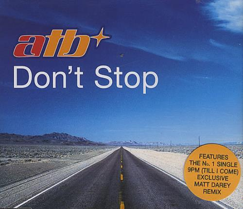 Click to view product details and reviews for Atb Dont Stop 1999 Uk Cd Single Moscds134.