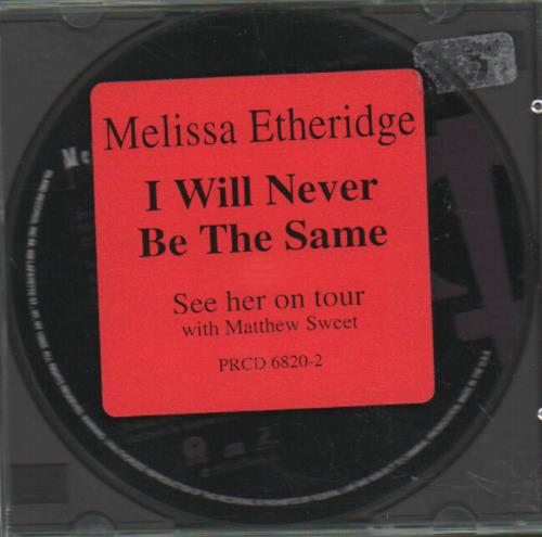 Click to view product details and reviews for Melissa Etheridge I Will Never Be The Same 1993 Usa Cd Single Prcd6820 2.