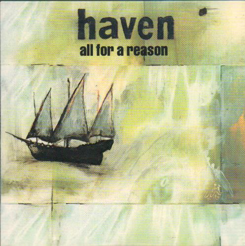 Haven All For A Reason 2004 Uk Cd Album Cdprdt2