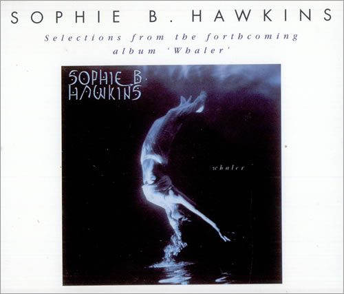 Click to view product details and reviews for Sophie B Hawkins Selections 1994 Uk Cd Single Xpcd471.