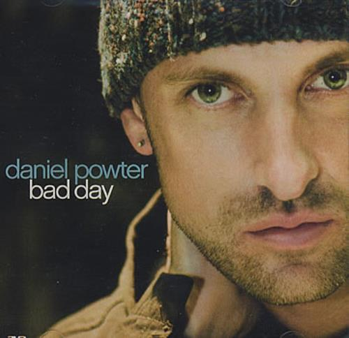 Bad day lyrics, daniel powter lyrics