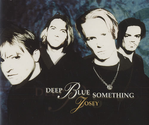 Deep Blue Something Josey Records Lps Vinyl And Cds