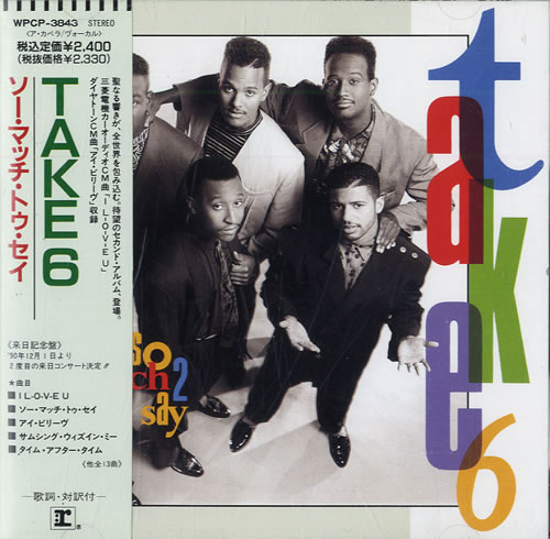 Click to view product details and reviews for Take 6 So Much 2 Say 1990 Japanese Cd Album Wpcp 3843.