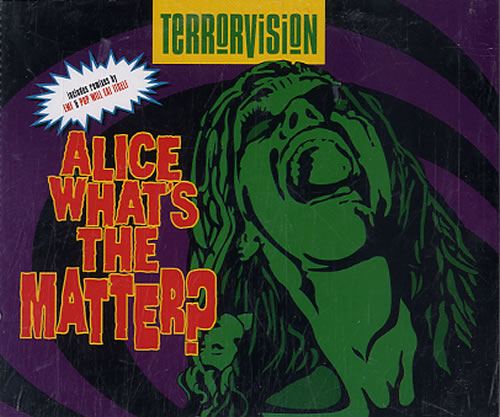 Click to view product details and reviews for Terrorvision Alice Whats The Matter 1994 Dutch Cd Single 8818192.
