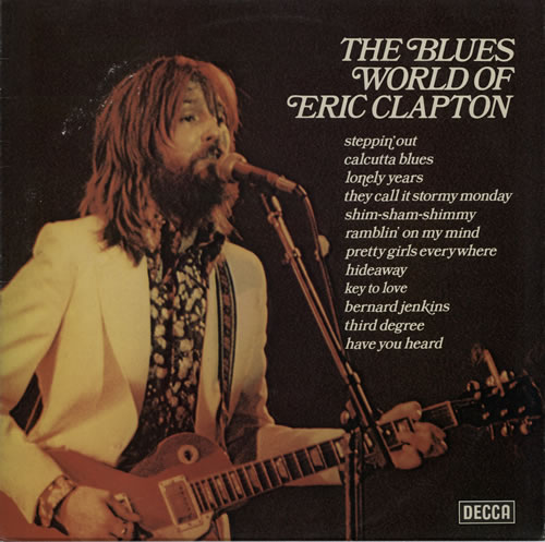 Eric Clapton Blues Records Lps Vinyl And Cds Musicstack